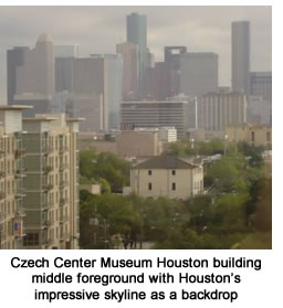 Czech Center Museum Houston building middle foreground with Houston's impressive skyline as a backdrop